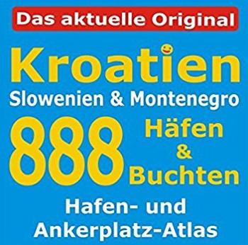 888 Häfen und Buchten in Kroatien, Slowenien und Montenegro